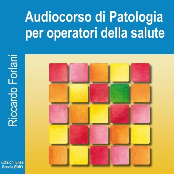 Audiocorso di Patologia per Operatori della Salute-0
