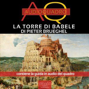 La Torre di Babele. Audioquadro.