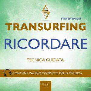 Transurfing - Ricordare