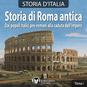 Storia di Roma antica. Tomo 1.
