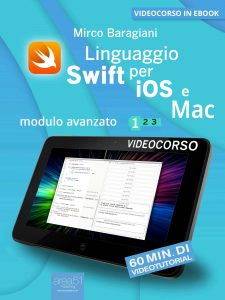 Linguaggio Swift di Apple per iOS e Mac. Volume 1