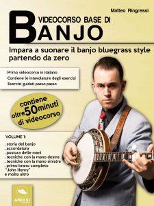 Videocorso base di banjo. Volume 1