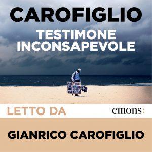 Testimone inconsapevole letto Gianrico Carofiglio