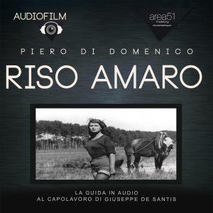 Riso amaro di Giuseppe De Santis (1949). Audiofilm.