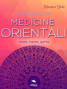 Conoscere le Medicine Orientali