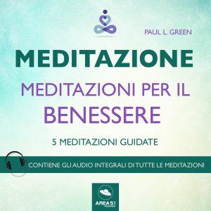 Meditazione. Meditazioni per il benessere.