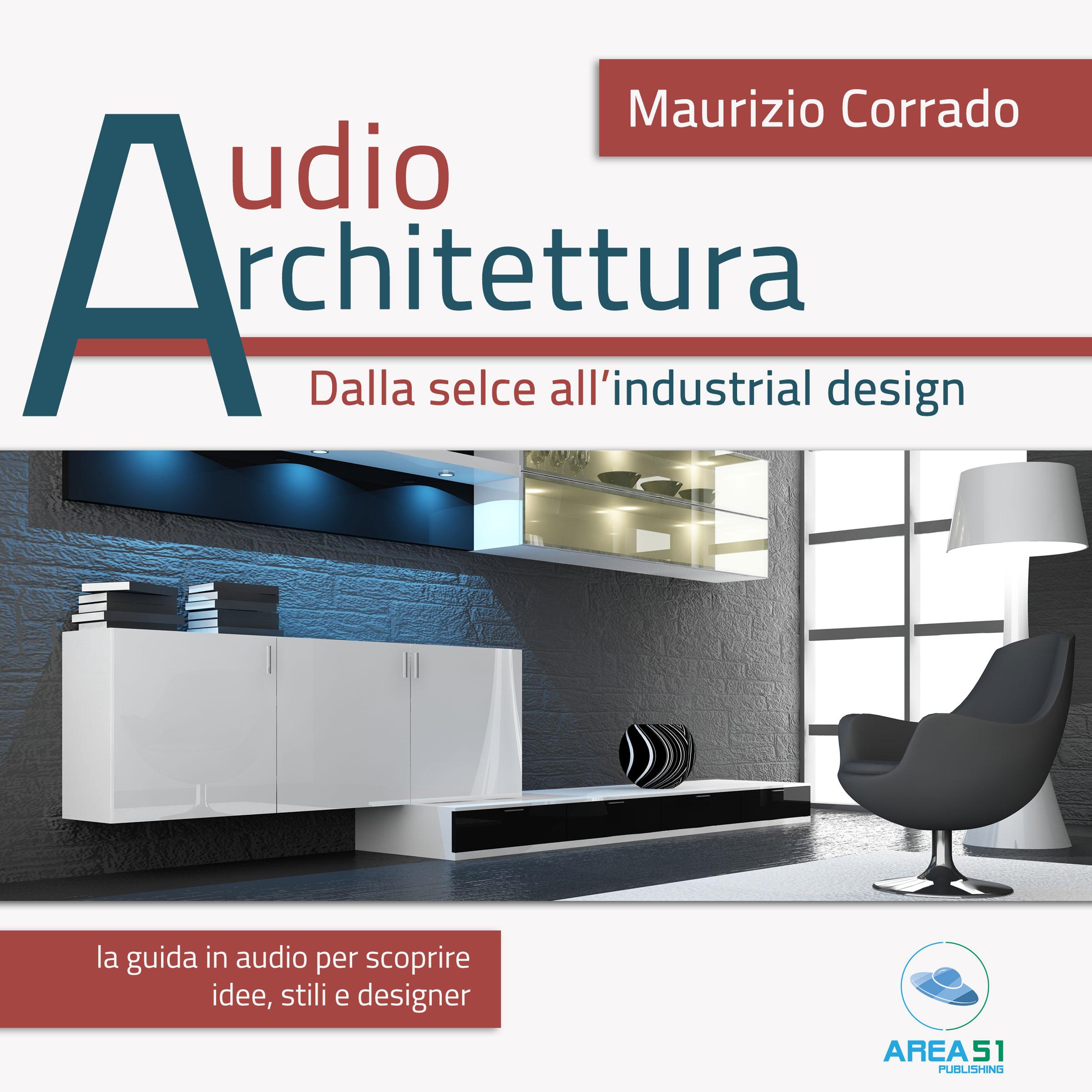 Audioarchitettura. Dalla selce all'industrial Design-0