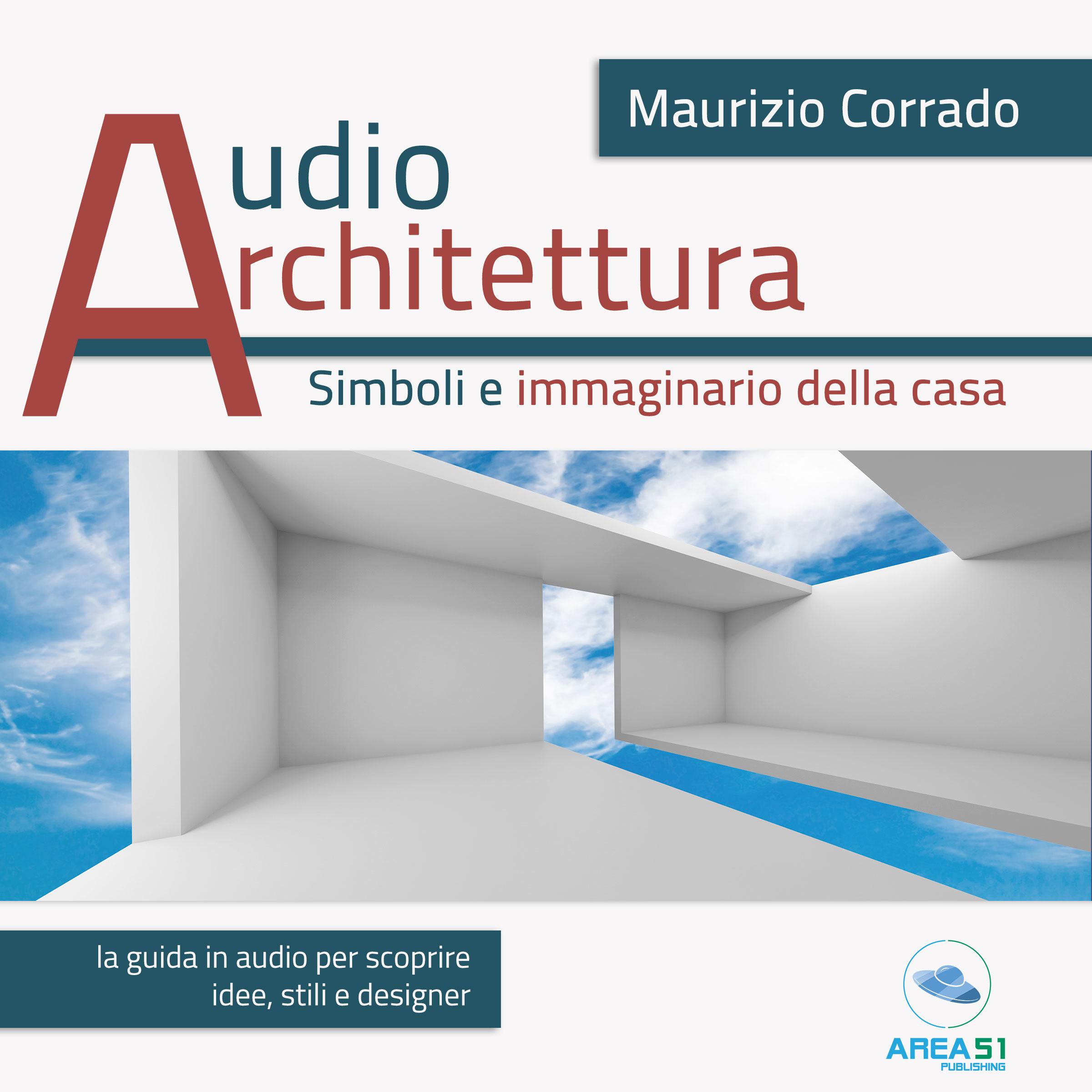 Audioarchitettura. Simboli e immaginario della casa-0