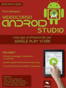 Videocorso Android Studio. Volume 7