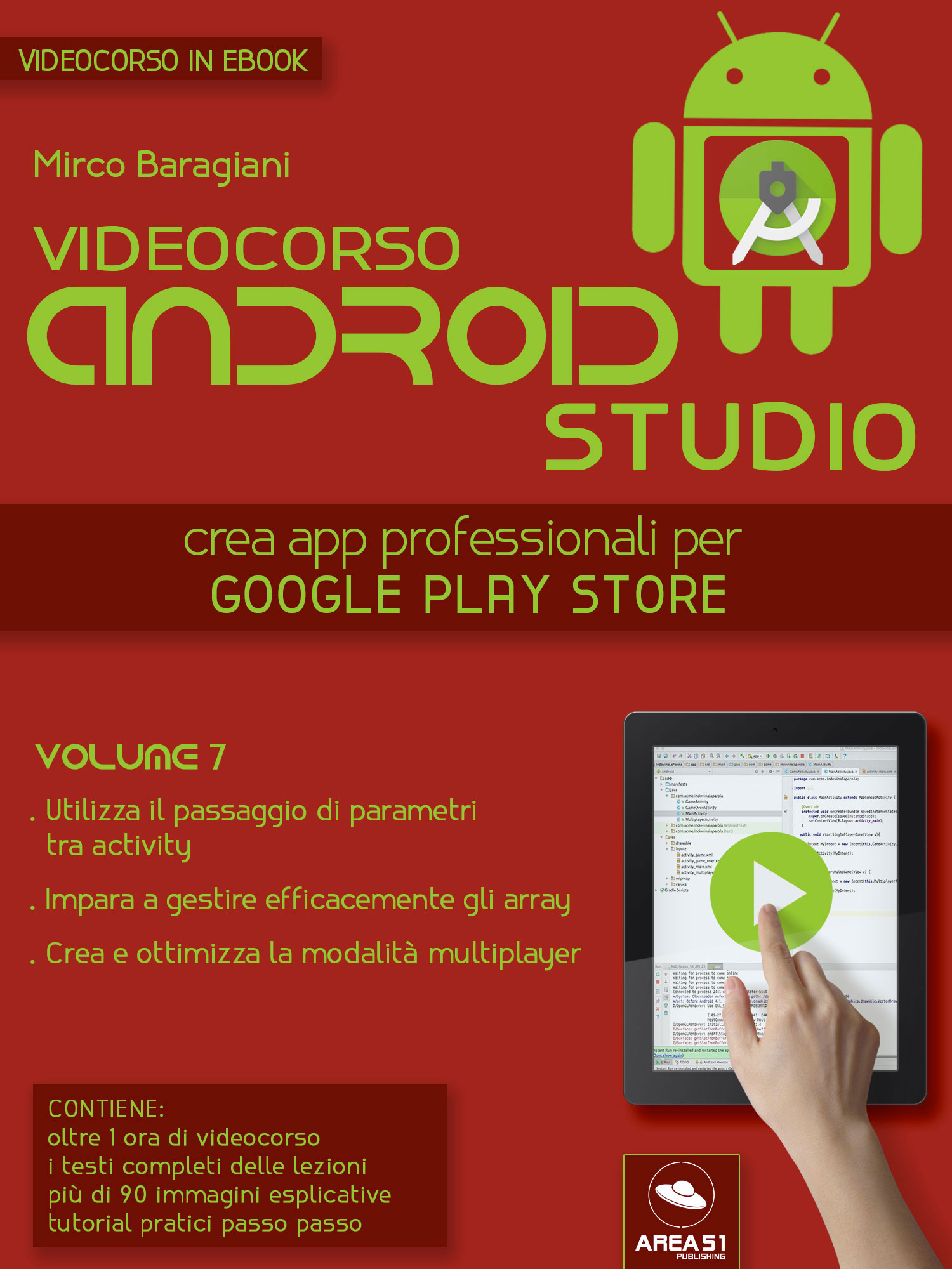 Videocorso Android Studio. Volume 7-0