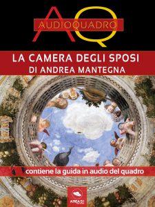 Camera degli Sposi di Andrea Mantegna. Audioquadro