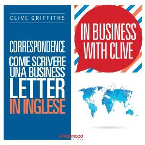Correspondence. Come scrivere una business letter in inglese.