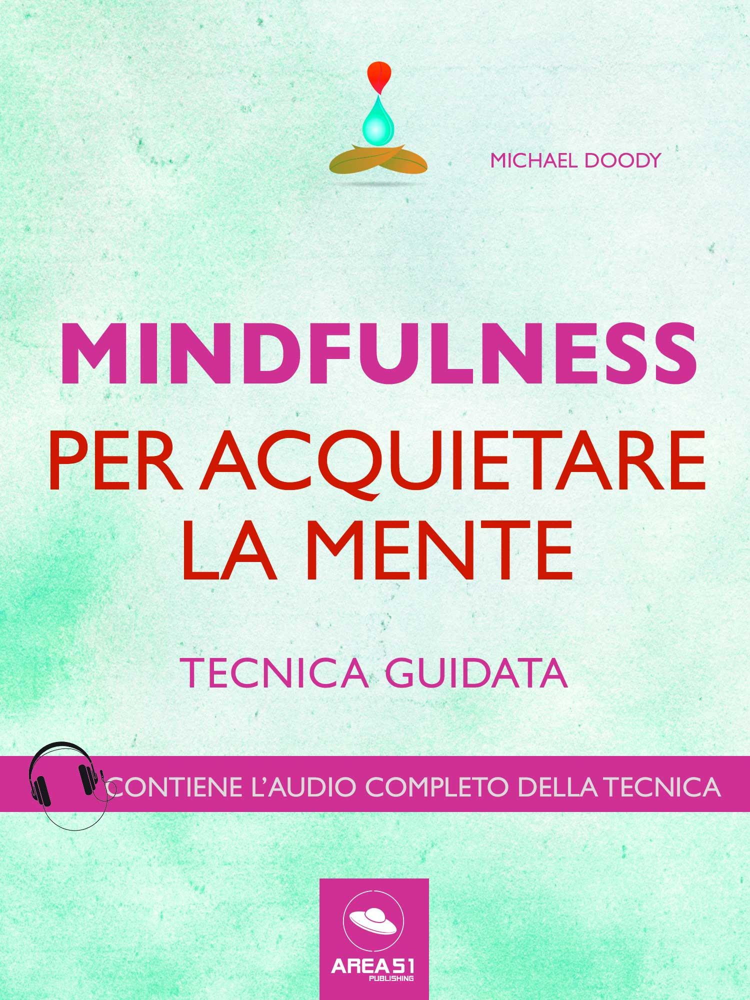 Mindfulness per acquietare la mente-0