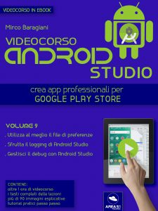 Videocorso Android Studio. Volume 9