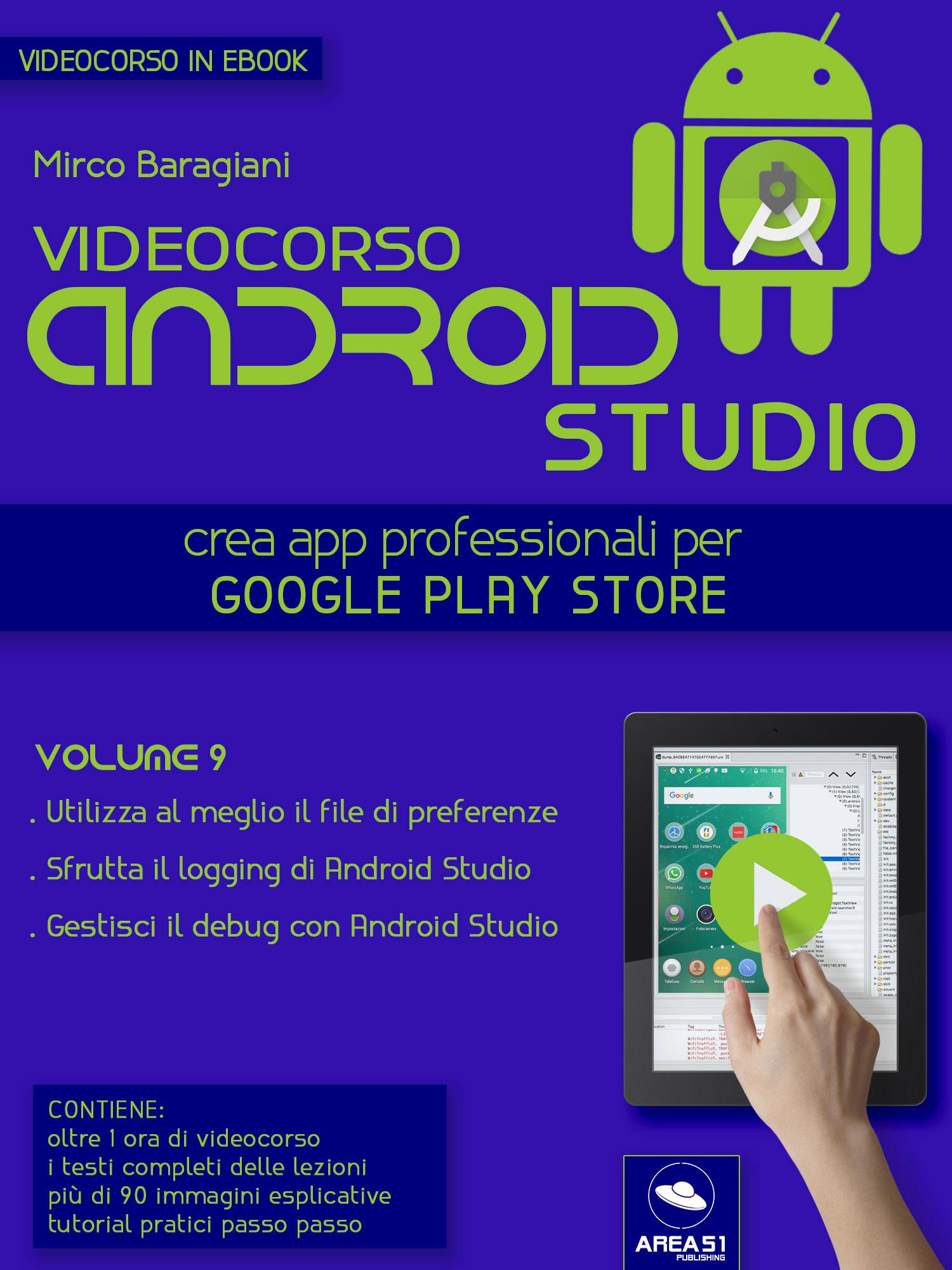 Videocorso Android Studio. Volume 9-0