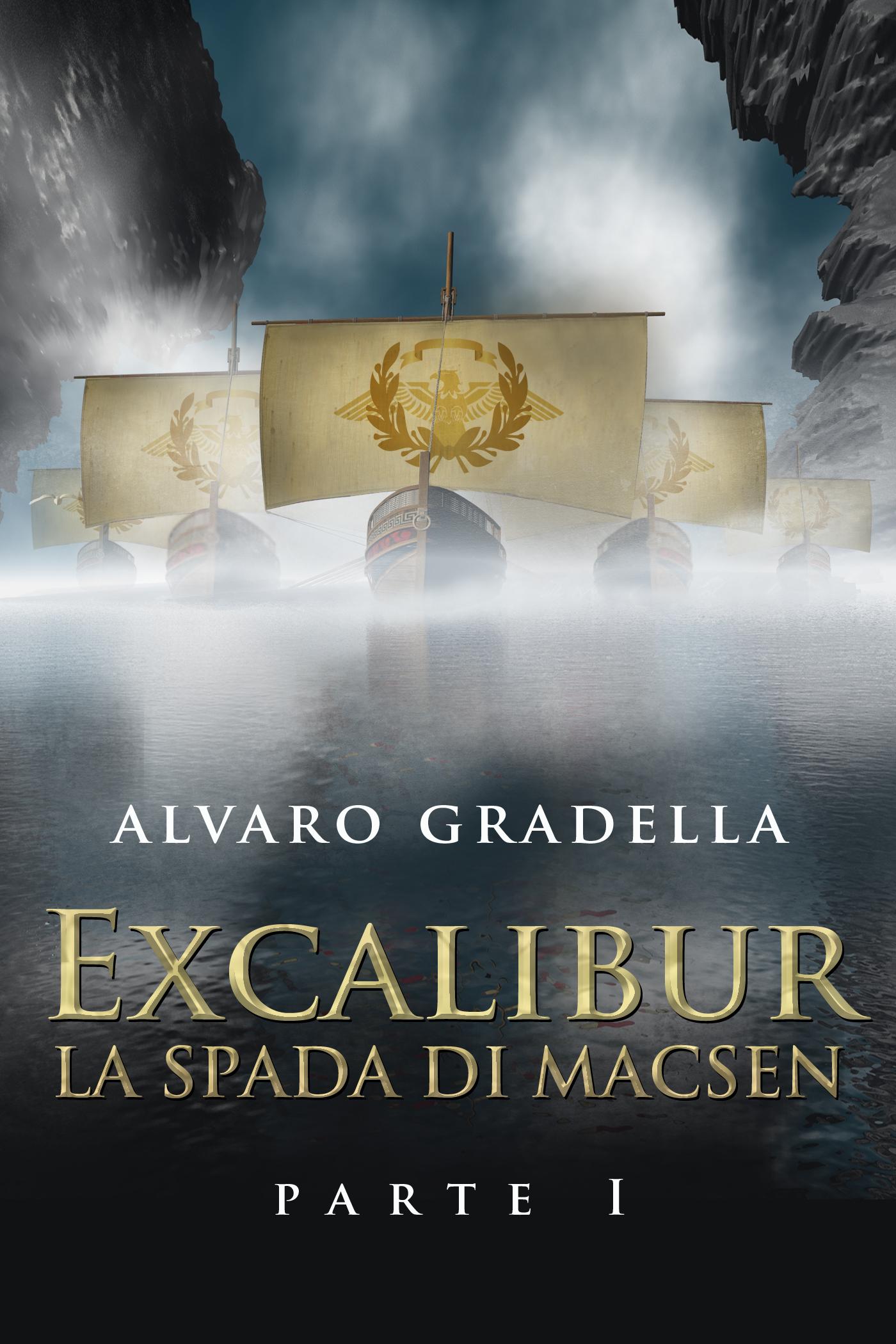 EXCALIBUR – La Spada di Macsen - Parte Prima-0