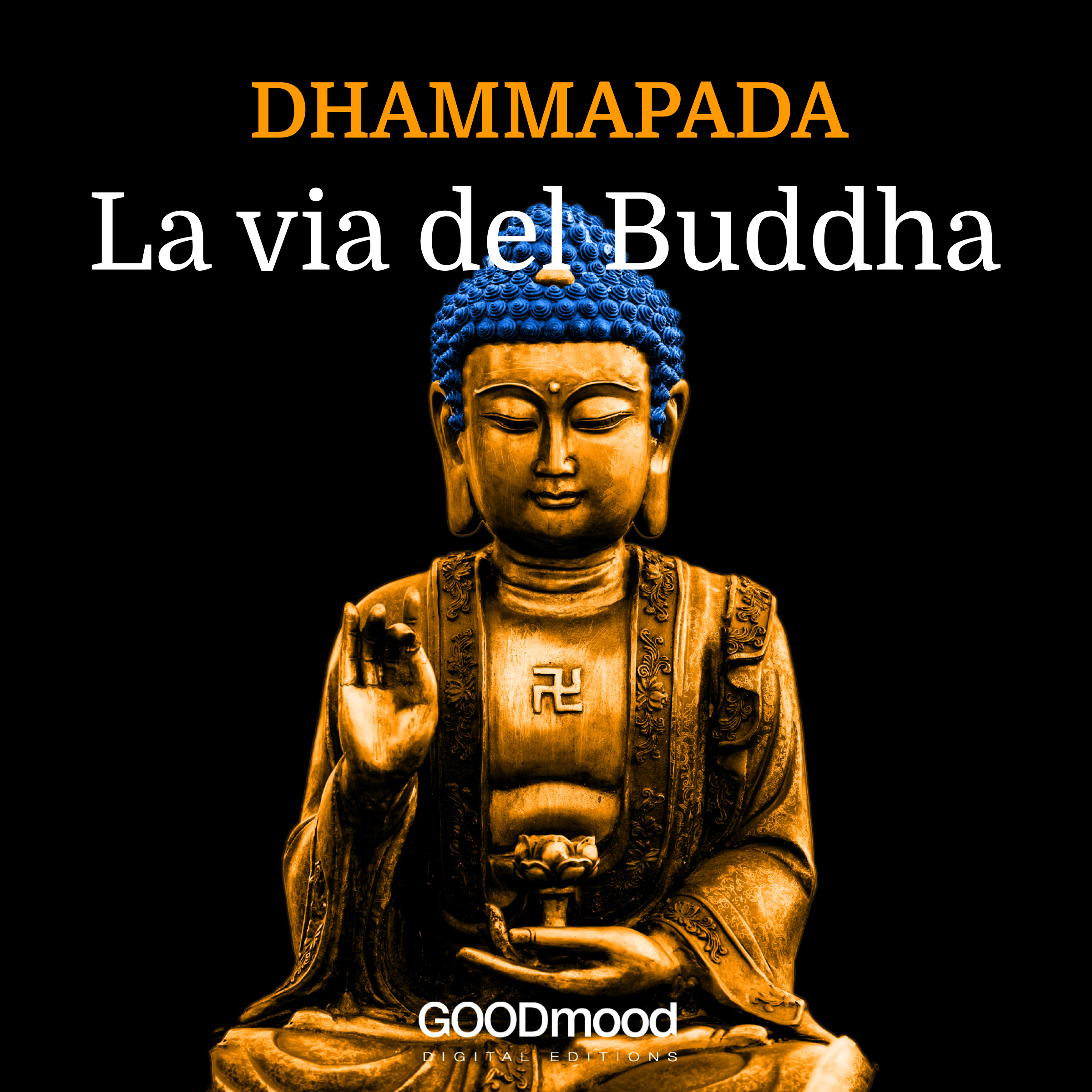 Dhammapada - La Via del Buddha-0